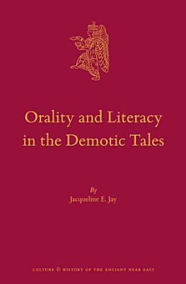 Orality and Literacy in the Demotic Tales PDF