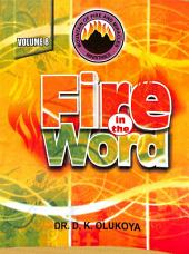 Fire in the Word Volume 8: Volume 8