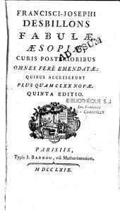 Francisci Josephi Desbillons Fabulae Aesopiae, curis posterioribus omnia fere emendatae. Accesserunt plus quam CLXX novae... et index copiosus