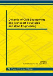Dynamic of Civil Engineering and Transport Structures and Wind Engineering PDF