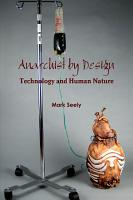 Anarchist by Design  Technology and Human Nature PDF