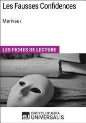 Les Fausses Confidences de Marivaux: Les Fiches de lecture d'Universalis