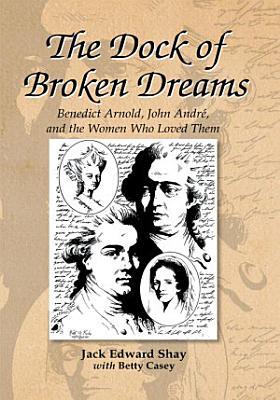 The Dock of Broken Dreams
