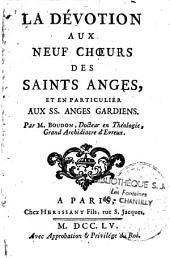 La Dévotion aux neuf choeurs des Saints Anges et en particulier aux SS. Anges gardiens
