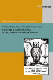 Konzepte des Hermetismus in der Literatur der Frühen Neuzeit