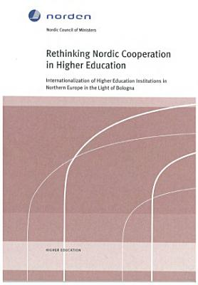 Rethinking Nordic Cooperation in Higher Education PDF
