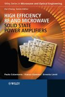High Efficiency RF and Microwave Solid State Power Amplifiers PDF