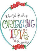 Dot Grid Notebook I Have Loved You With an Everlasting Love God Jeremiah 31 3