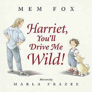 Harriet  You ll Drive Me Wild