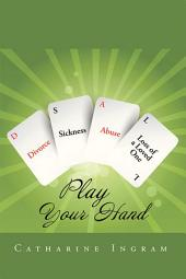 Play Your Hand