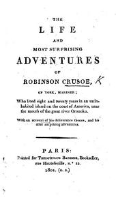 The Life and Most Surprising Adventures of Robinson Crusoe, Etc. [Parts 1-3, Abridged by Thomas Gent?]