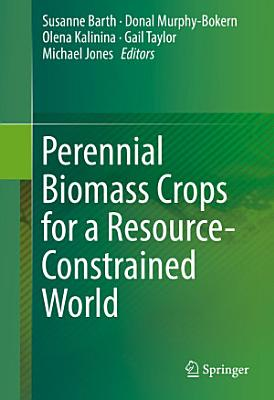 Perennial Biomass Crops for a Resource-Constrained World