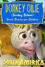 Donkey Ollie Sunday School South America