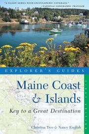 Explorer s Guide Maine Coast   Islands  A Great Destination  Explorer s Great Destinations  PDF