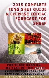 2015 Complete Feng Shui Guide & Goat Chinese Zodiac Forecast