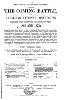 The Coming Battle  and the appalling national convulsions foreshown in prophecy immediately to occur during the period 1861 67  etc   Third edition   PDF