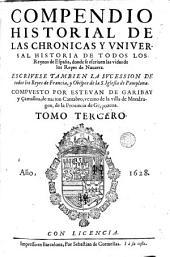 Los Quarenta libros del compendio historial de las chronicas y universal historia de todos los reynos de España, 3: Volumen 2