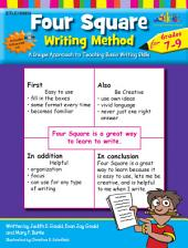 Four Square: Writing Method Grades 7-9: A Unique Approach to Teaching Basic Writing Skills