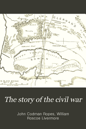 The story of the civil war: a concise account of the war in the United States of America between 1861 and 1865, Volume 3