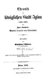 Chronik der königlichen Stadt Iglau: 1402-1607