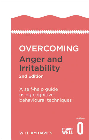 Overcoming Anger and Irritability  2nd Edition