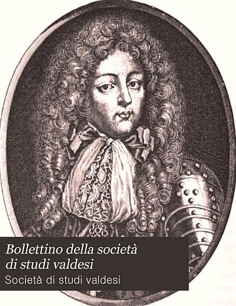 Bollettino Della Societa Di Studi Valdesi