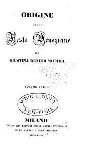 Origine delle feste veneziane: Volume 1