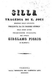 Silla; tragedia, preceduta da un proemio storico della stesso autore. - Verona, Gabinetto letter 1831