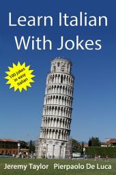 Learn Italian With Jokes: Practice your Italian with a smile on your face.
