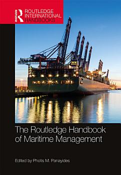 The Routledge Handbook of Maritime Management PDF