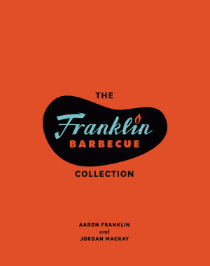 The Franklin Barbecue Collection  Two Book Bundle