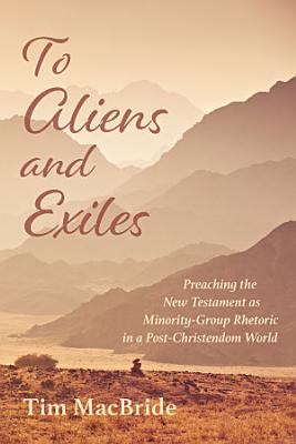 To Aliens and Exiles PDF