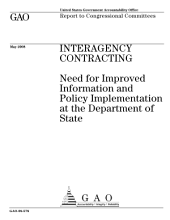 Interagency Contracting: Need for Improved Information and Policy Implementation at the Department of State