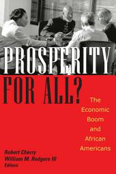 Prosperity For All?: The Economic Boom and African Americans
