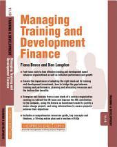 Managing Training and Development Finance: Training and Development 11.10