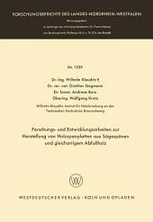 Forschungs- und Entwicklungsarbeiten zur Herstellung von Holzspanplatten aus Sägespänen und gleichartigem Abfallholz