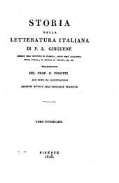 Storia della letteratura italiana di P.L. Ginguené ... Traduzione del prof. B. Perotti con note ed illustrazioni. Tomo primo [-duodecimo]: 12