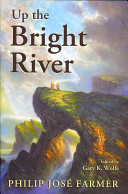 Download Up the Bright River Book