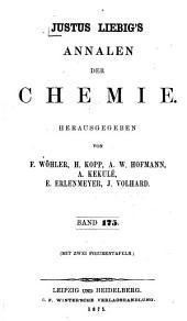 Justus Liebigs Annalen der Chemie: Bände 175-177