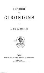 Histoire des Girondins: Volume3