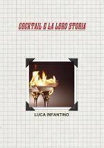 Cocktail E La Loro Storia