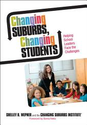 Changing Suburbs, Changing Students: Helping School Leaders Face the Challenges