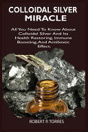 Colloidal Silver Miracle