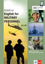 FLASH on English for MILITARY PERSONNEL A2-B1. Student's Book with Downloadable MP3 Audio Files