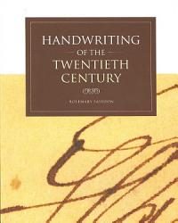 Handwriting Of The Twentieth Century Book PDF