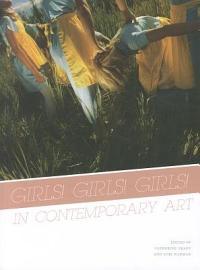 Girls  Girls  Girls  In Contemporary Art