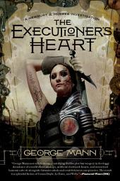 Executioner's Heart, The: A Newbury & Hobbes Investigation
