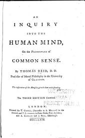 An Inquiry Into the Human Mind: On the Principles of Common Sense. ...