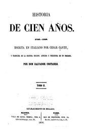 Historia de cien años, 1750-1850: Volumen 2