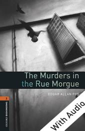 The Murders in the Rue Morgue - With Audio Level 2 Oxford Bookworms Library: Edition 3
